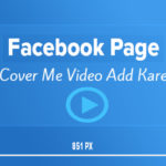 facebook page cover me video kaise add kare