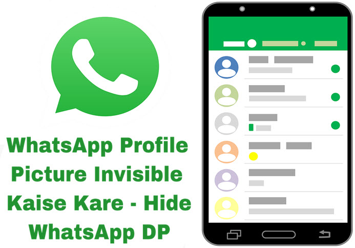 whatsapp profile picture invisible kaise kare hide whatsapp dp