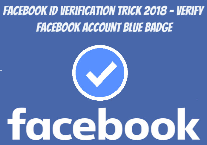 facebook id verification verify facebook account working trick 2018