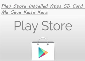 play store installed apps sd card me save kaise kare