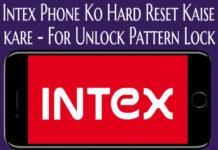 intex phone ko hard reset kaise kare for unlock pattern lock