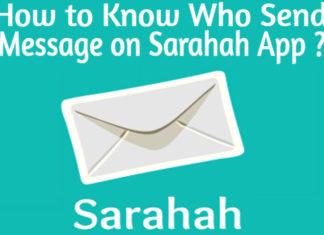 sarahah app me message send kisne kiya kaise pata kare