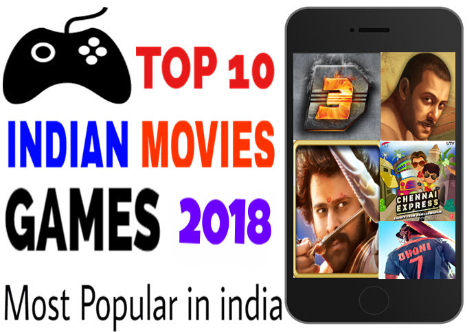top 10 best indian movies games 2018