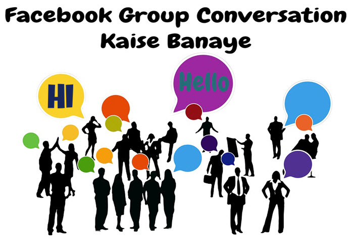 facebook group conversation kya hai aur kaise banaye