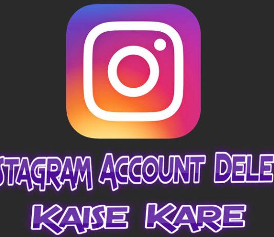 instagram account delete aur deactivate kaise kare