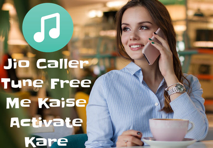 jio caller tune free me kaise activate kare set hello tune in jio sim