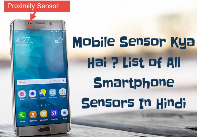 mobile sensor kya hail smartphone ke all sensors ki puri jankari hindi me