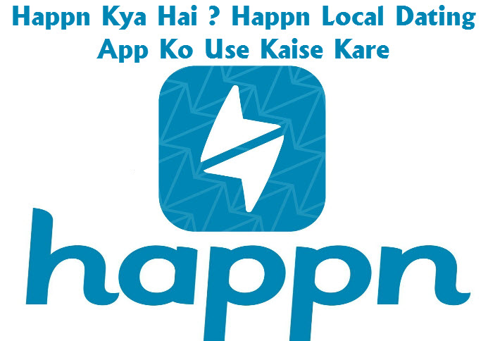 dating app kya hai dating mobile sites