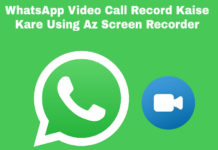 whatsapp video call record-kaise kare using az screen recorder