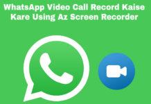 whatsapp video call record-kaise kare using az screen recorder