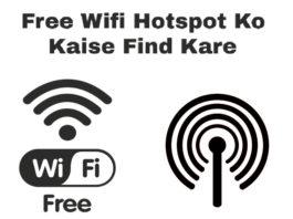 free wifi hotspot ko kaise find kare ya khoje