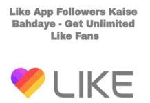 like app followers kaise badhaye get unlimited like fans