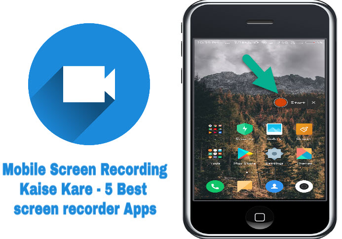 mobile screen recording kaise kare 5 best screen recorder apps