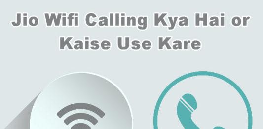 jio wifi calling kya hai aur kaise use kare