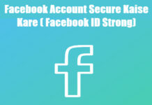 facebook account secure-kaise-kare kare facebook id strong