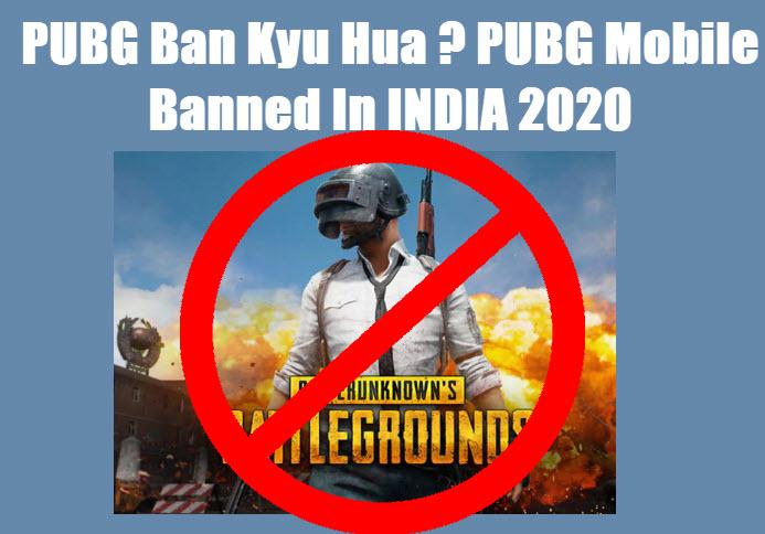 pubg ban kyu hua pubg banned in india 2020