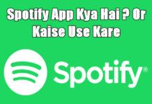 spotify app kya hai aur kaise use kare