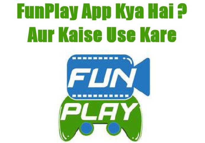 funplay app kya hai aur kaise use kare in hindi