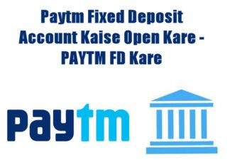 paytm fixed deposit account kaise open kare in hindi
