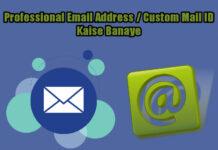 professional email address-kaise banaye tarika hindi me