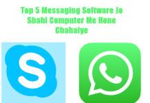 top 5 messaging software jo sabhi computer me hone chahaiye