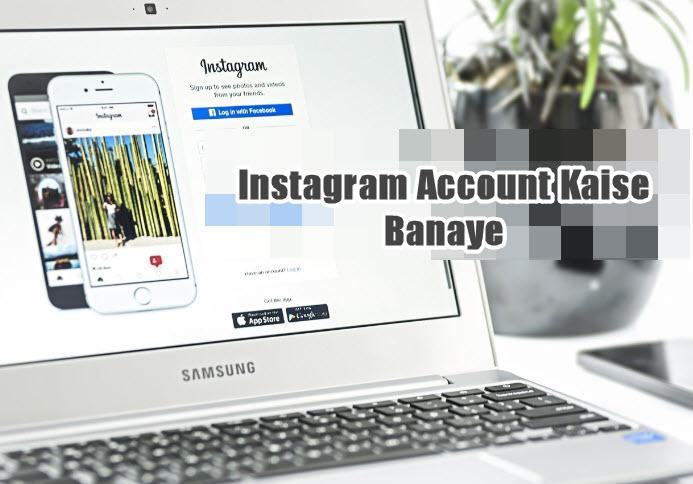 instagram account kaise banaye in hindi