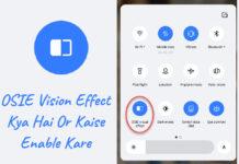 osie vision effect kya hai or kaise enable kare